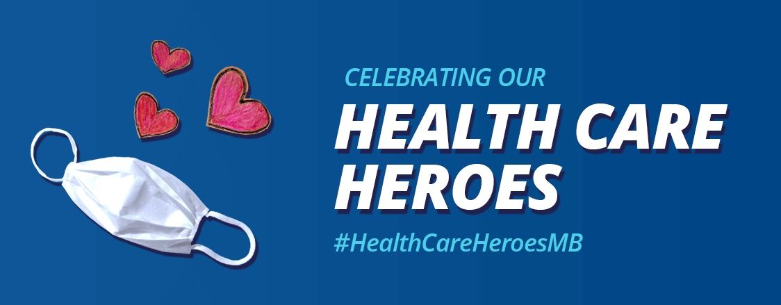 Celebrating our Health Care Heroes