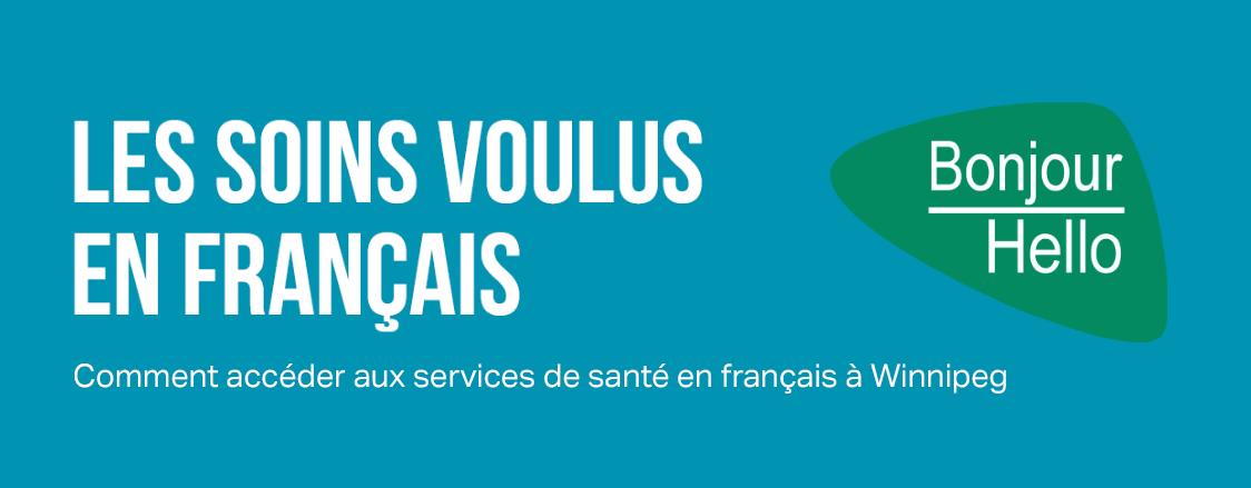 Comment accéder aux services de santé en français à Winnipeg