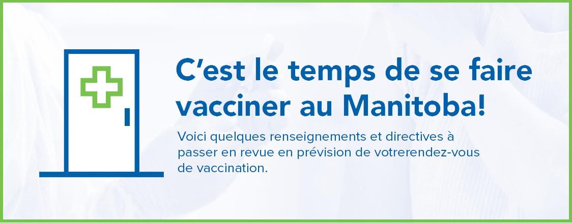 Voici quelques renseignements et directives à passer en revue en prévision de votre rendez-vous de vaccination